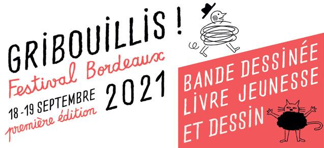 Gribouillis, le festival de Bordeaux