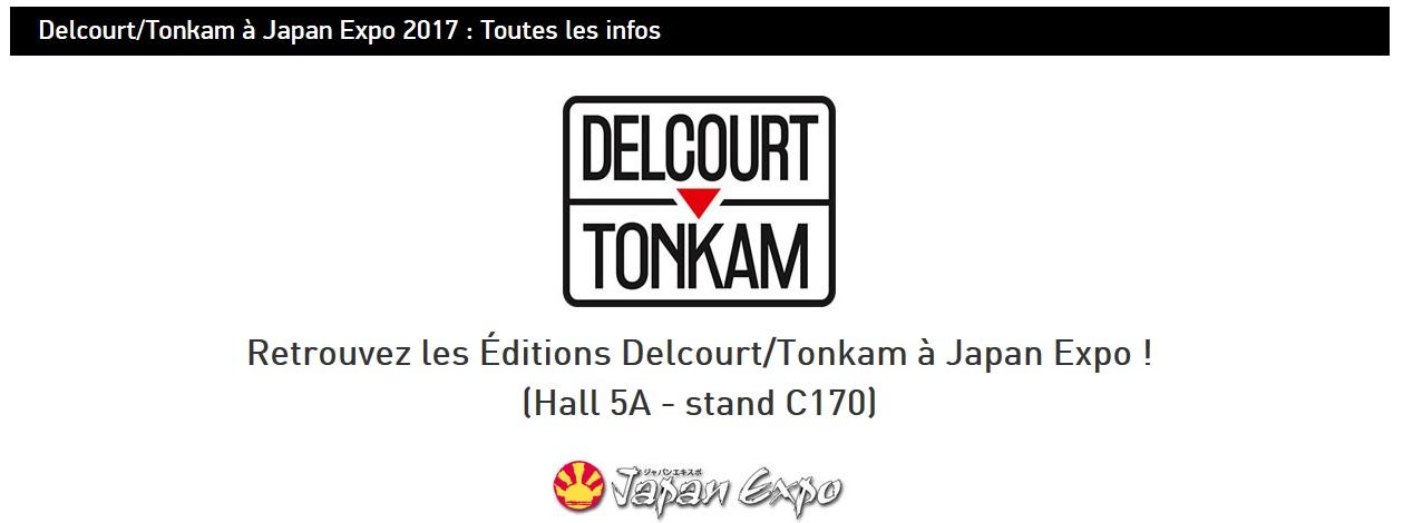Japan Expo 2017 : Liste des dédicaces et des goodies Delcourt / Tonkam