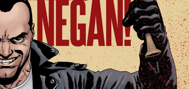 WALKING DEAD - le passé de Negan et la fin en approche !